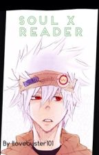 Soul x reader by lovebuster101