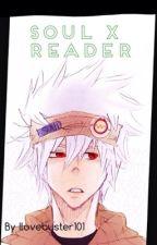 Soul x reader by lovebuster101