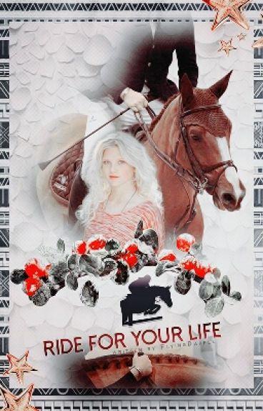 Ride for your Life - Pferdegeschichte