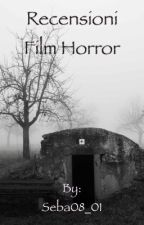 Recensioni sui film horror che ho visto by Seba08_01