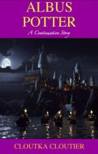 Albus Potter: A Continuation Story by cloutka