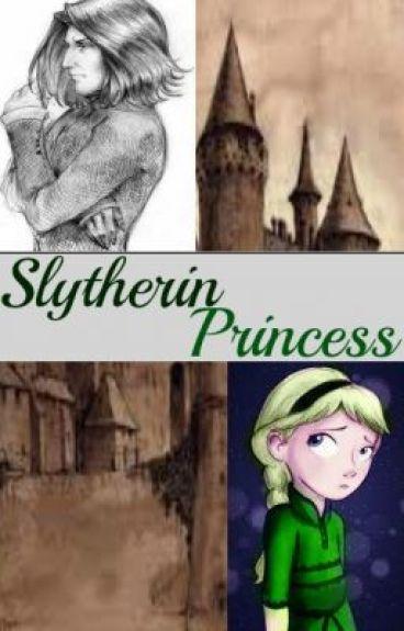 Slytherin Princess ( Harry Potter: Severus Snape fanfic)