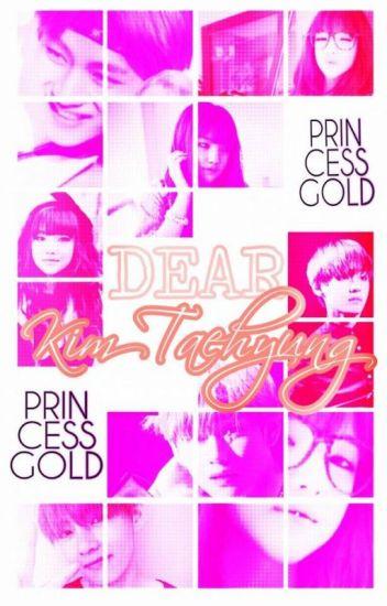 Dear Kim Taehyung [V]