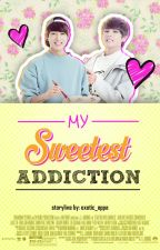 My Sweetest Addiction [VKook] by winwinscream