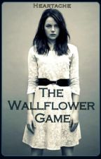 The Wallflower Game by Heartache
