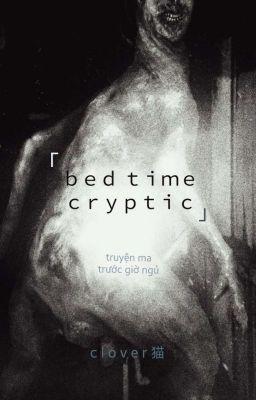 Creepypasta- Những câu truyện đêm khuya