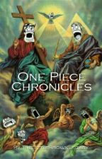 One Piece Chronicles by TheLittleBrownLegacy