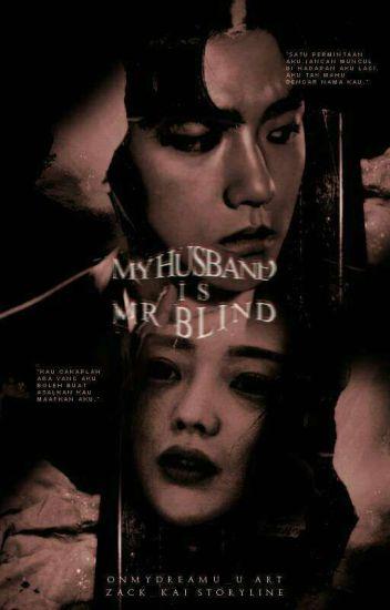 MY HUSBAND IS MR BLIND [C]
