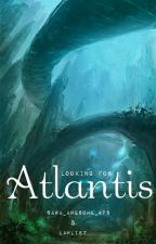 Looking for Atlantis ||Roleplay|| by Sara_awesome_RPs