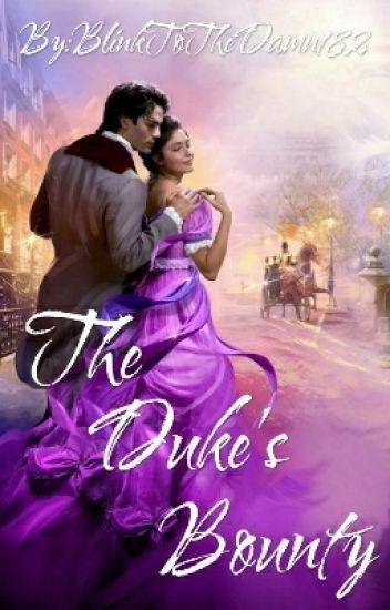 The Duke's Bounty (BK1 of The Ladies Of Hambletonian series)