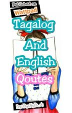Tagalog And English Qoutes by _DyosaForever_