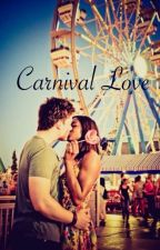 Carnival Love by Dreamer_Of_Believers