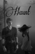 Haunt//Peter Pan// Sequel by PeterPanAndNewt