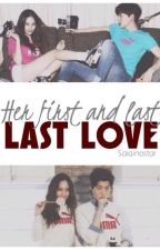 Her First and Last Love (Completed) by supmyloves