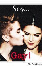 Soy Gay! (Justin Bieber y tu) by ItsCaroBieber
