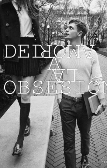 Del amor a la obsesión