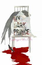 My Dark Prince by shikonyan_