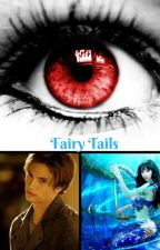 Fairy Tails (A Mermaid Love Story) by 1PsychoBlonde