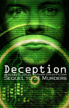 Deception | Sequel to 21M (on hold) by silhouette_styles