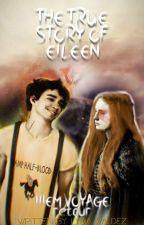 The True Story Of Eïleen. Tome III : La nouvelle héroïne de l'Olympe by Lydia_Valdez
