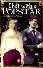 Chat with a Popstar 》 l.t. by ZaynsSnowWhitex