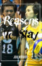 Reasons To Stay (A Jessey de Leon and Ria Meneses Fanfiction) by atherisch