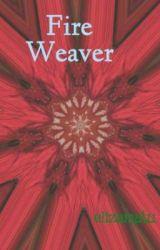Fire Weaver by elizamatu