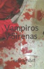 Vampiros y Sirenas by naiarachibi7