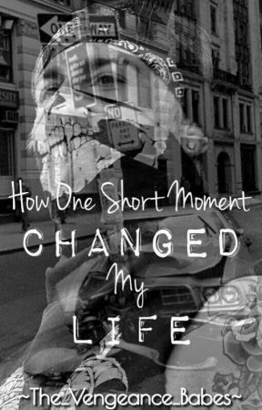 How one short Moment could changed my life by The_Vengeance_Babes