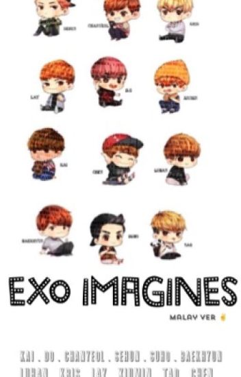 EXO IMAGINE (malay ver)