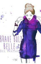 Brave Bold Belle || German Translation by CakePopForever