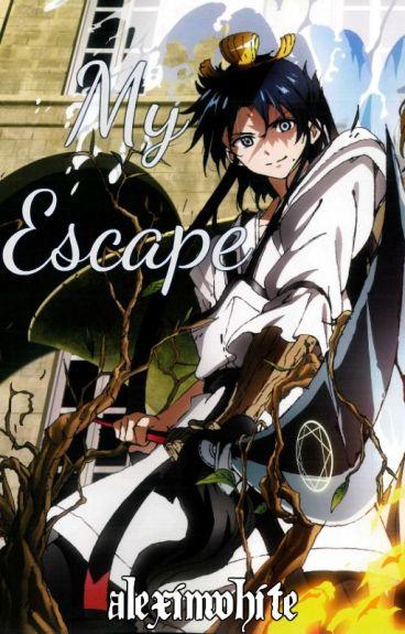 My Escape (Magi Fanfiction)