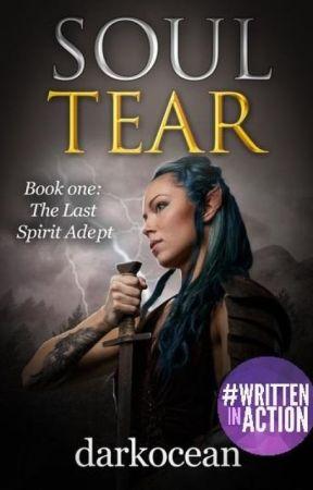 (On Hold)❧ Soul Tear ❧ Book One: The Last Spirit Adapt by darkocean