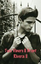 Two viners II Brent Rivera II by Alexis8199