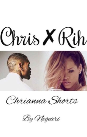 Chris ✘ Rih