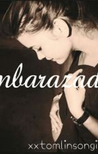 embarazada ( zayn malik y tu ) by xxtomlinsongirl1xx