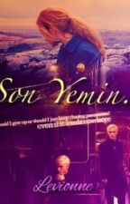 Son Yemin. (Dramione) by Levionne