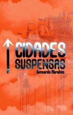 Cidades Suspensas by AndrrCavl