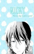 Nicky (Yaoi/Gay) [PRÓXIMAMENTE] by sunimi