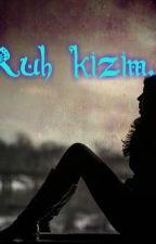 RUH İKİZİM by acelya_sahin1