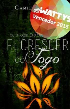 O Florescer do Fogo by millarbastos