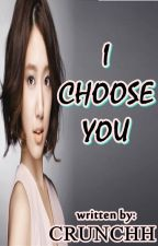 CMFH BOOK 2: I CHOOSE YOU (ICY) by crunchh