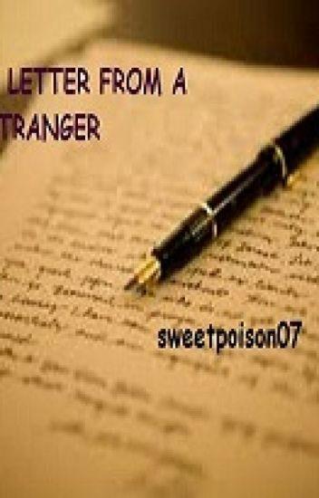 A Letter From A Stranger Ono E Wattpad