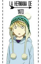 la hermana de yato(yukine fanfic) by gumi12345678910