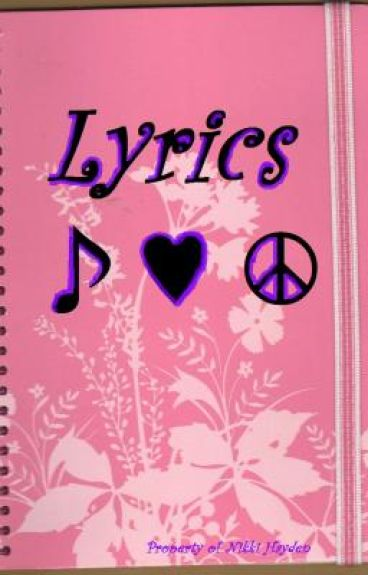 Lyrics ♪♥☮ (Fiction Story)