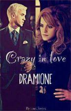 Crazy In Love || dramione by malfoyyx