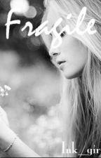 Fragile by ink_girl4