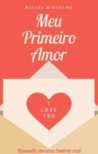 Meu Primeiro Amor by maaykawaii