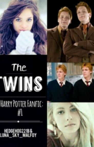 The Twins : harry potter fanfic & the Weasley twins love ...  The Twins : har...