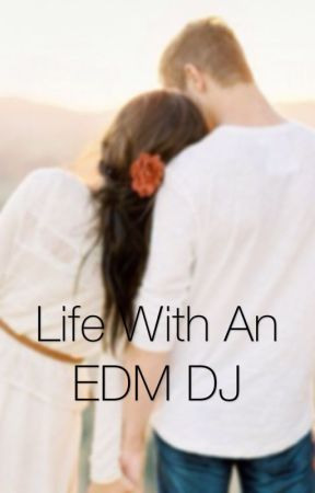 Life With an EDM DJ by mommaajules